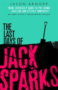 The Last Day's of Jack Sparks