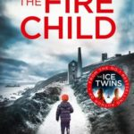 The Fire Child by SK Tremayne